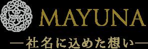 MAYUNA―社名に込めた想い